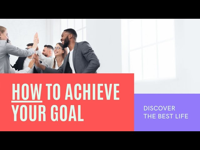 How to Achieve Your Goals | Meditation