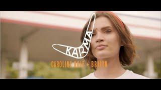 Смотреть клип Caroline Kole Ft. Brklyn - Karma