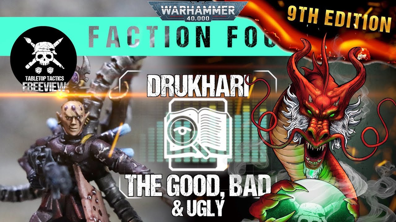 Warhammer 40,000 Faction Focus: Drukhari - The Good, Bad & Ugly