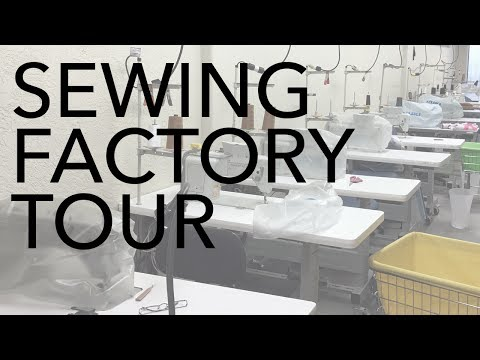 Sewing Factory Tour
