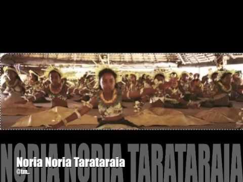 Noria Noria Tarataraia   Kiribati Song