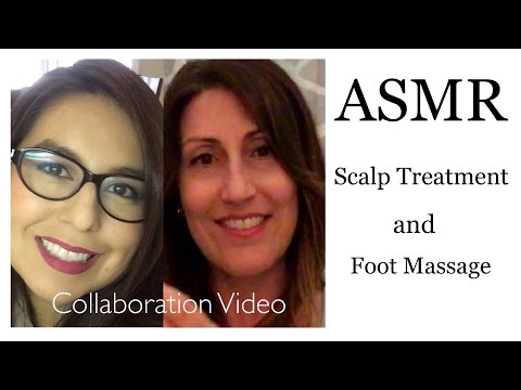 ASMR Scalp Treatment and Foot Massage with Special Guest Relax For A While
