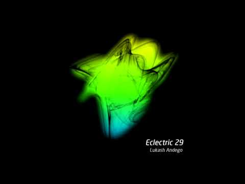Lukash Andego - Eclectric 29 (31.01.2018)