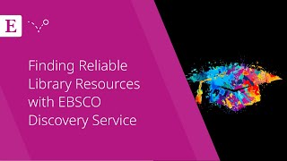 Finding Reliable Library Resources with EBSCO Discovery Service(You Need Library Databases. Here's Why…, 2016-05-17T17:00:07.000Z)