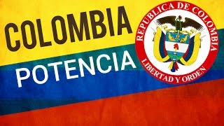 ¿Es Colombia una potencia? El poder de Colombia