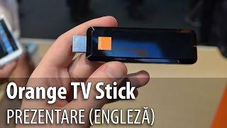 Orange TV Stick, prezentare în limba engleză #MWC2015 - Mobilissimo.ro