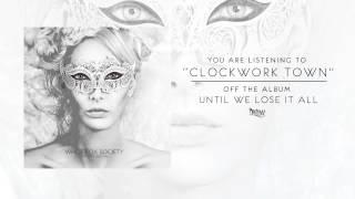 White Fox Society - Clockwork Town (Audio)