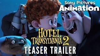 Hotel Transylvania 2 - Teaser Trailer