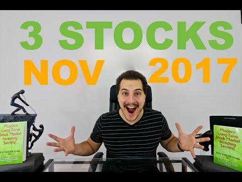 3 Stocks to Watch - November 2017