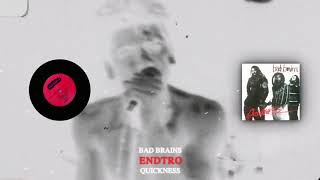 Bad Brains - ENDTRO - Quickness (1989)