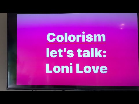 Loni Love, You got colorism gurl