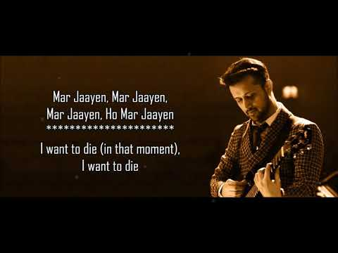 Mar Jaayen Reprise   Atif Aslam   Loveshhuda   Lyrical Video With Translation   YouTube