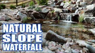 Awesome Waterfall On Natural Slope: Greg Wittstock, The Pond Guy