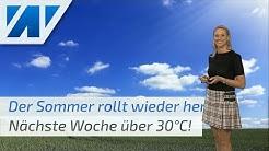 Nächste Woche rauscht eine Hitzewelle heran! Es wird überall sommerlich! (Mod.: Kathy Schrey)