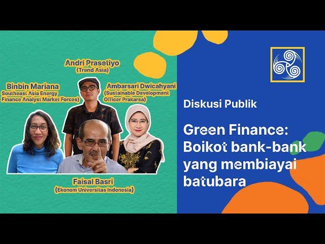 GREEN FINANCE: TREN GLOBAL DAN ARAH LEMBAGA KEUANGAN NASIONAL
