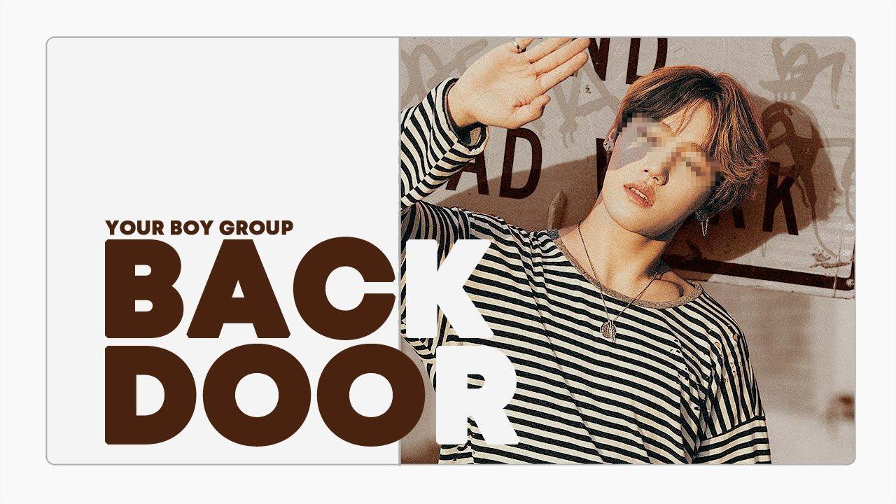 [ your boy group // 당신의 보이그룹 ] stray kids - back door // ( 9 members )