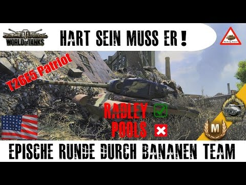 World of Tanks - T26E5 Patriot, was für ein epischer Turm! 6K DMG / easy Pools (HD) (60p) (DE) - Duur: 16:31.