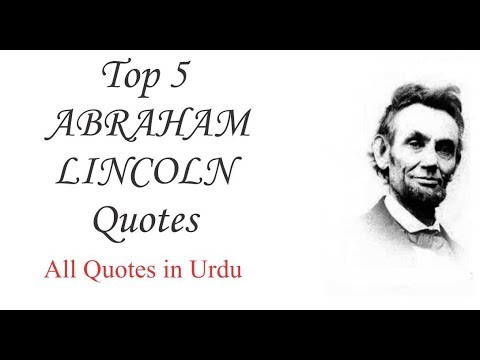 Abe Lincoln Quotes On Life Delectable Abraham Lincoln Quotes In Urdu 2017  Top 5 And Best Abraham