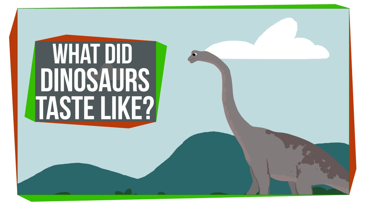 What Did Dinosaurs Taste Like?