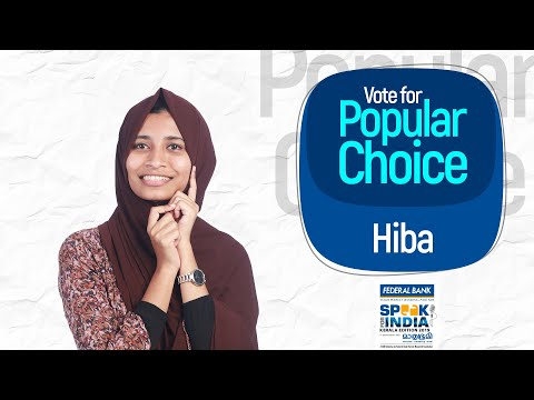 Hiba V - Vote for Popular Choice - Speak for India: Kerala Edition 2019
