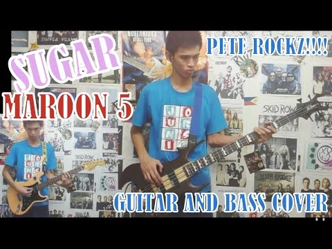 sugar---maroon-5(guitar-and-bass-cover)with-chords-and-tab