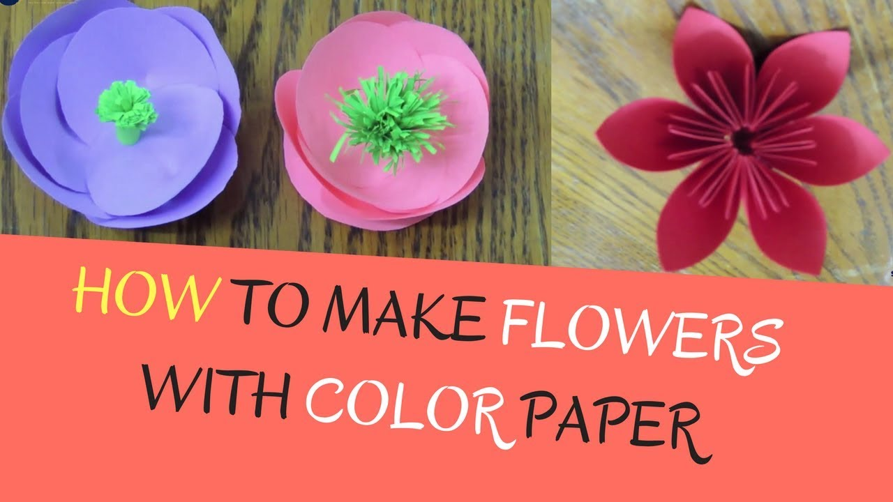 Paper Flowers - How to make Flowers with Color Paper | DIY Paper ...