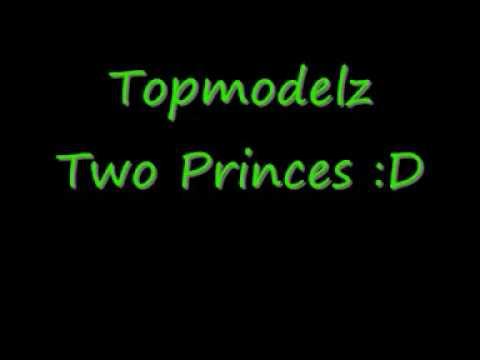 Topmodelz - Two Princes