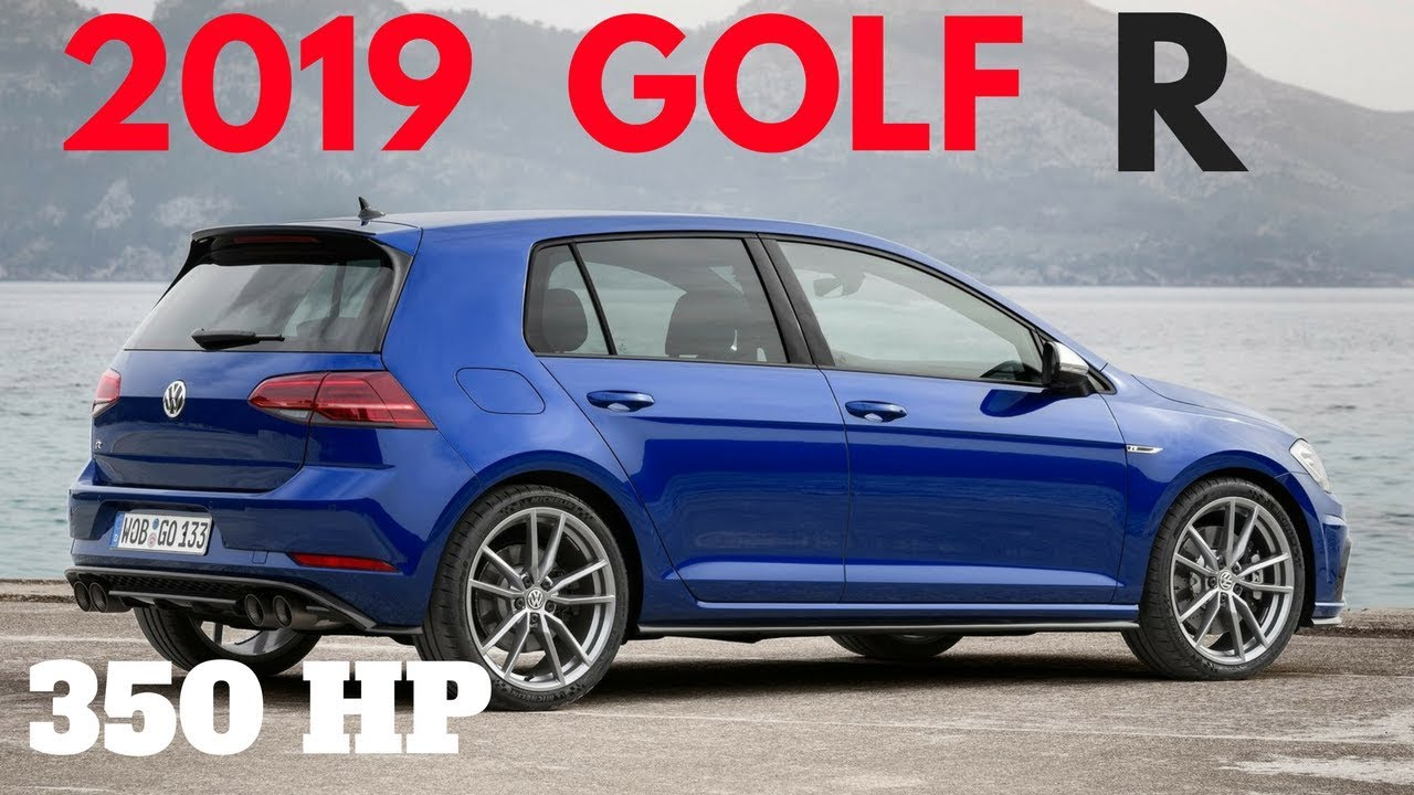 2019 Golf R And Gti Specs And Rumors Youtube