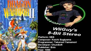 Dragon Warrior 2 (NES) Soundtrack - 8BitStereo