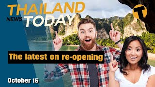 Thailand News Today | Arrival quarantine waived for 5 countries, The new Thailand pass | Oct. 15