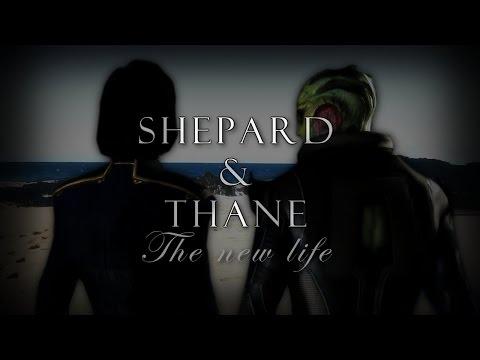Shepard - Thane tribute GMV  ~New Life~