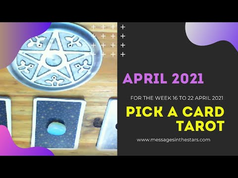 Pick A Card Tarot Reading For The Week 16 to 22 April 2021