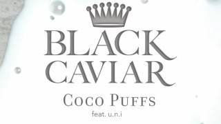 Download Black Caviar - Coco Puffs (feat. u.n.i) MP3 song and Music Video