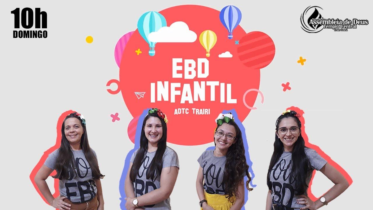 EBD INFANTIL | ADTC TRAIRI | LIÇÃO 2
