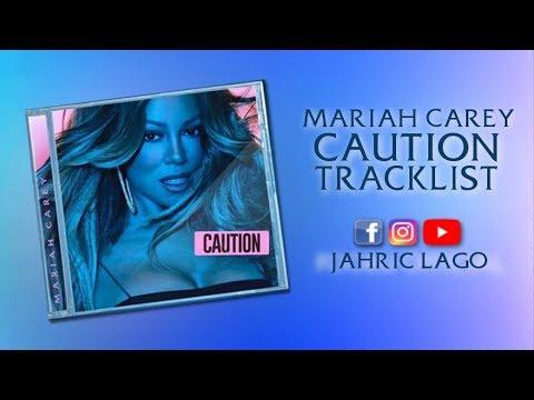Mariah Carey | Caution Album | Tracklist + Annotations Mp3