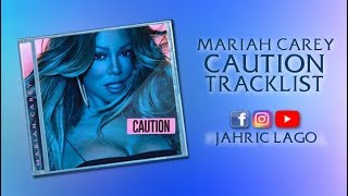 Baixar Mariah Carey | Caution Album | Tracklist + Annotations