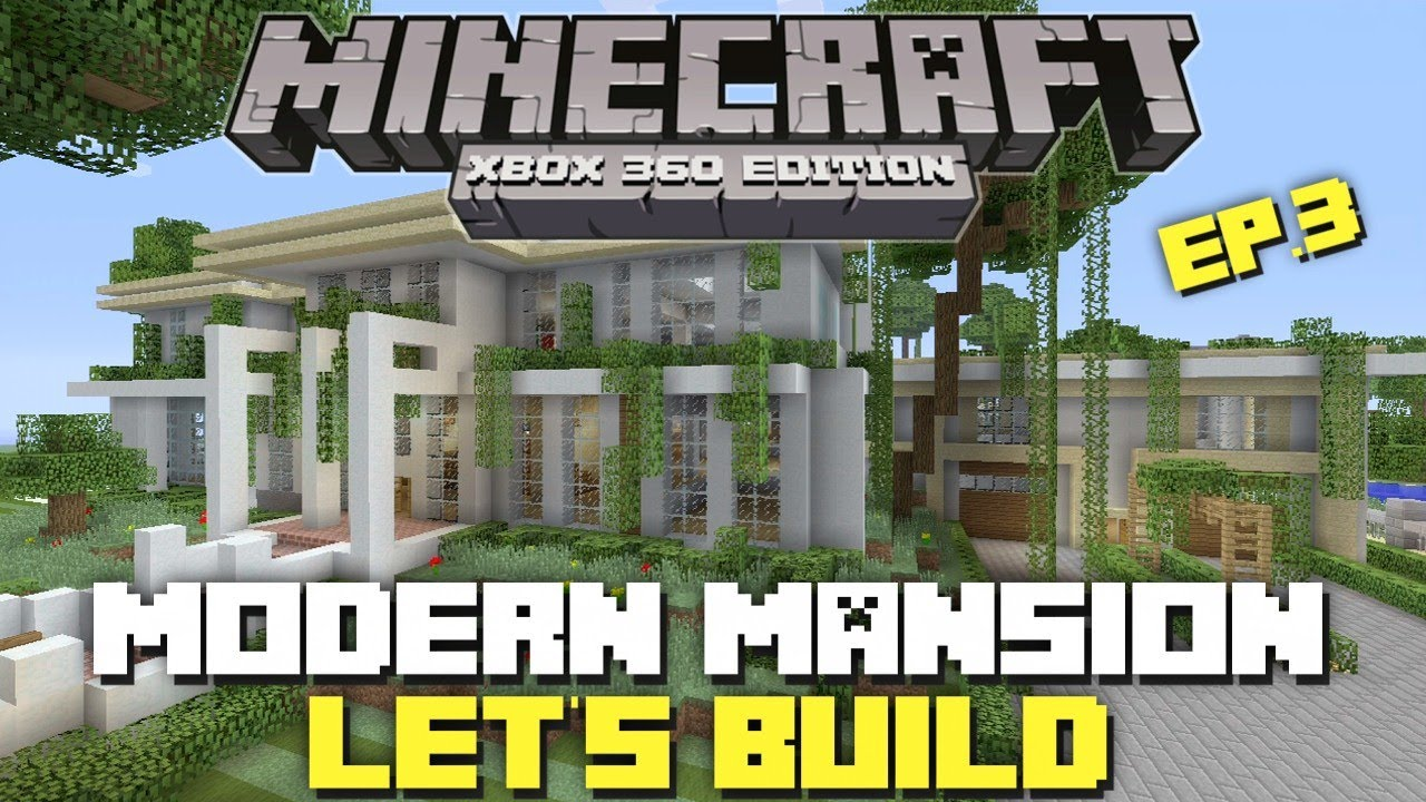 Minecraft xbox 360 modern mansion let 39 s build part 3 for Modern house 360