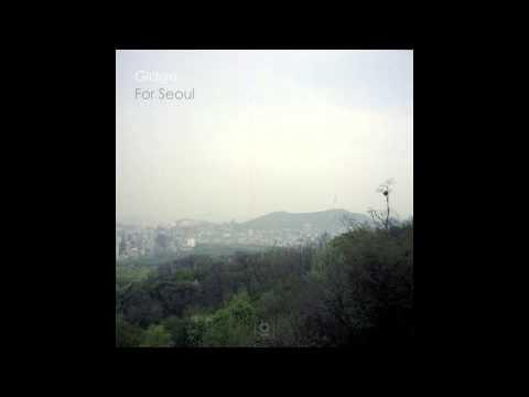 Gidge - For Seoul Part I