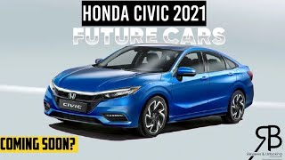 All New Honda Civic 2021 | 11th Generation | Leaked Online | Coming Soon | Rendering & Details