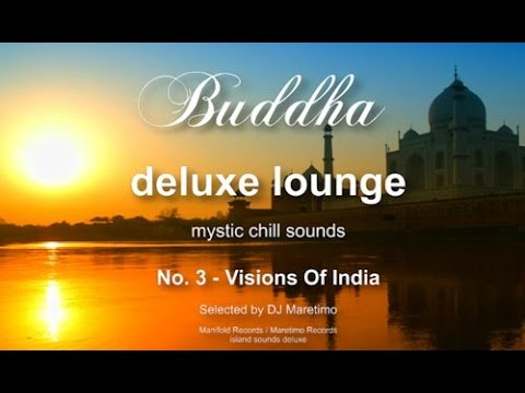Buddha Deluxe Lounge - No.3 Visions Of India, HD, 2018, mystic bar & buddha sounds