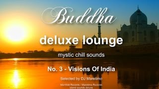 Buddha Deluxe Lounge - No.3 Visions Of India, HD, 2014, mystic buddha bar sounds