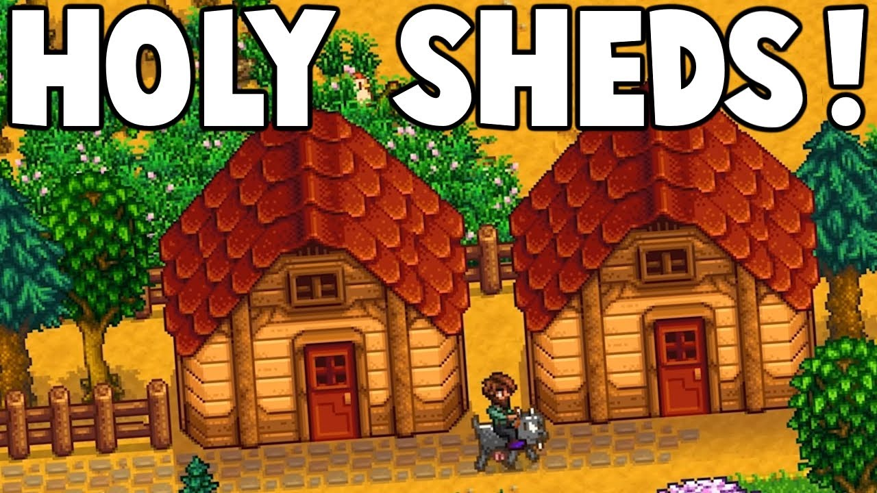 Stardew Valley - What to do with your shed?