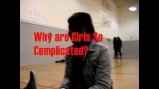Why Are Girls So Complicated? [VLOG]