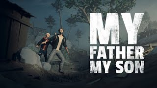 My Father My Son - Official Trailer