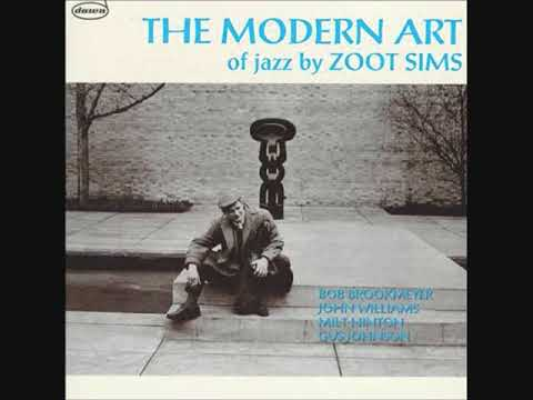 Zoot Sims -  The Modern Art of Jazz ( Full Album )
