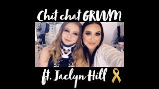 grwm with jaclyn hill my medical story