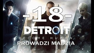 [PS4] Detroit: Become Human #18 - Ucieczka z Jerycha