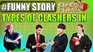 #Funny story II types of clashers in Clash of clans 2018