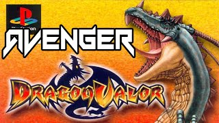 [PSX] Dragon Valor | Walkthrough | Chapter 1 | Avenger | Clovis Gameplay