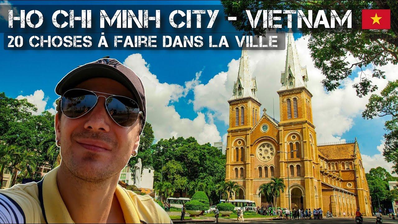 Ho Chi Minh Ville (Saigon) 20 choses à faire – Guide de voyage Vietnam